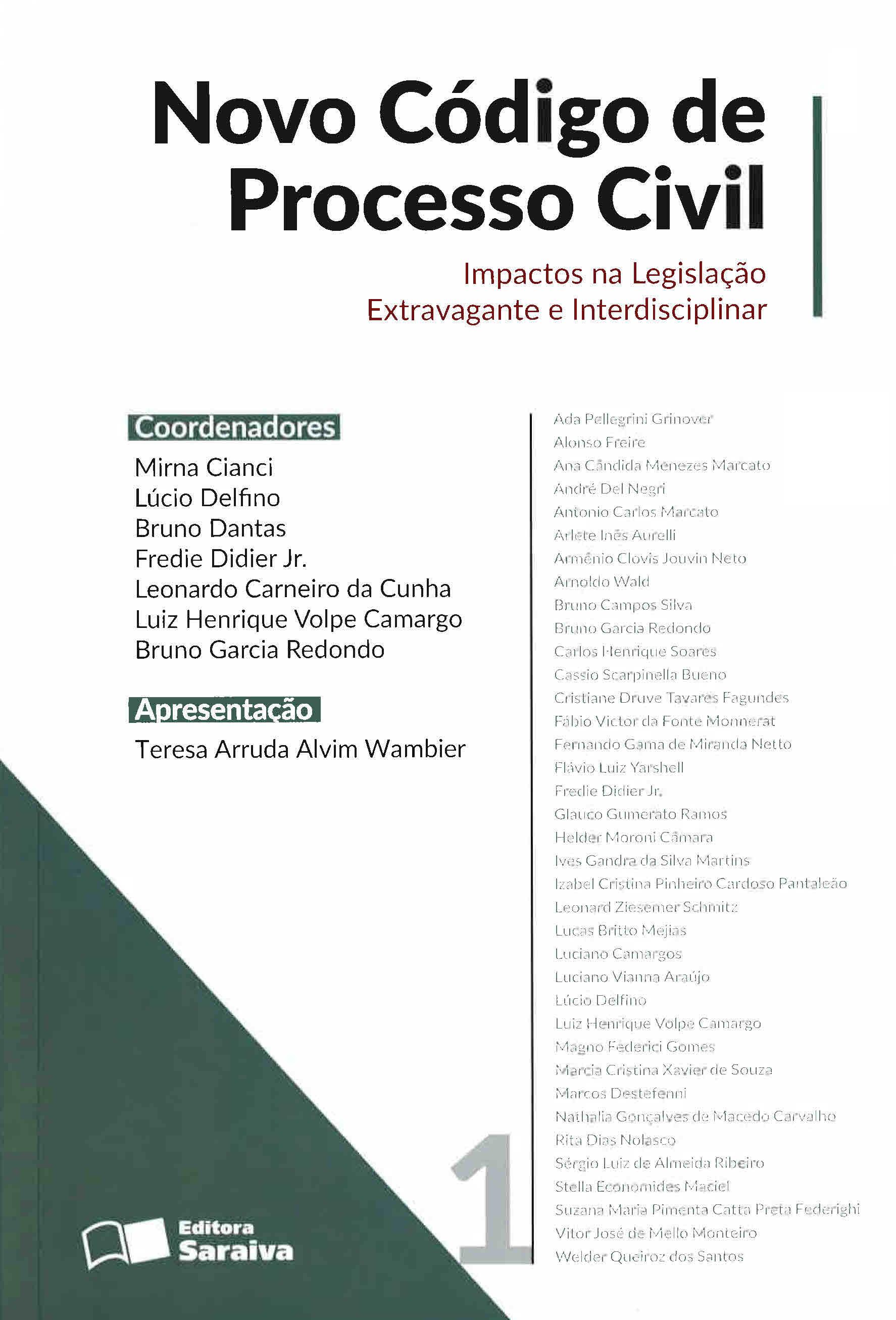 Novo código de processo civil: impactos na legislação extravagante e interdisciplinar