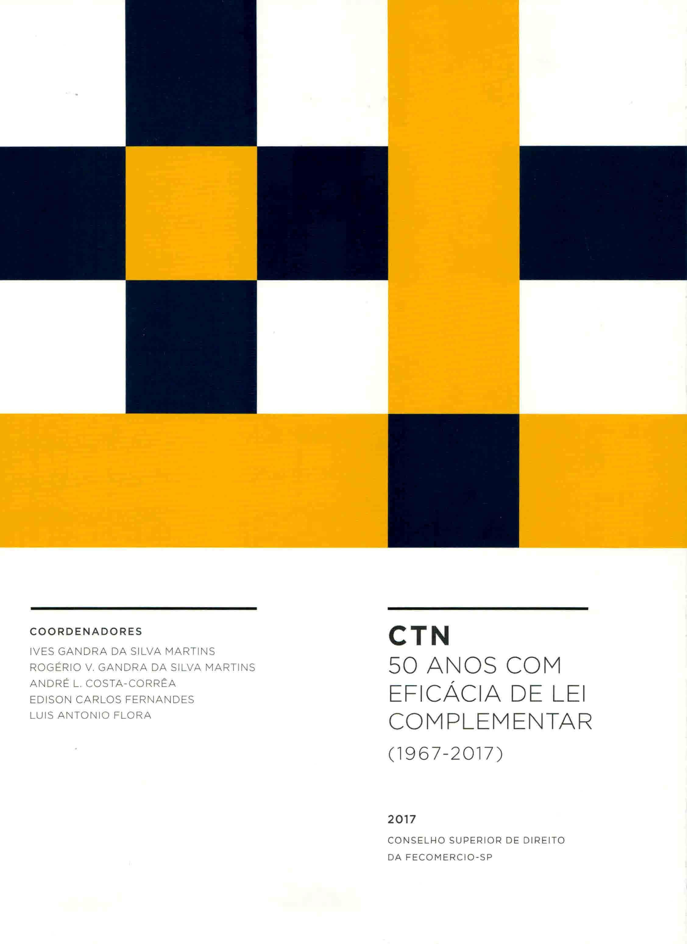 CTN 50 anos com eficácia de Lei Complementar: 1967-2017