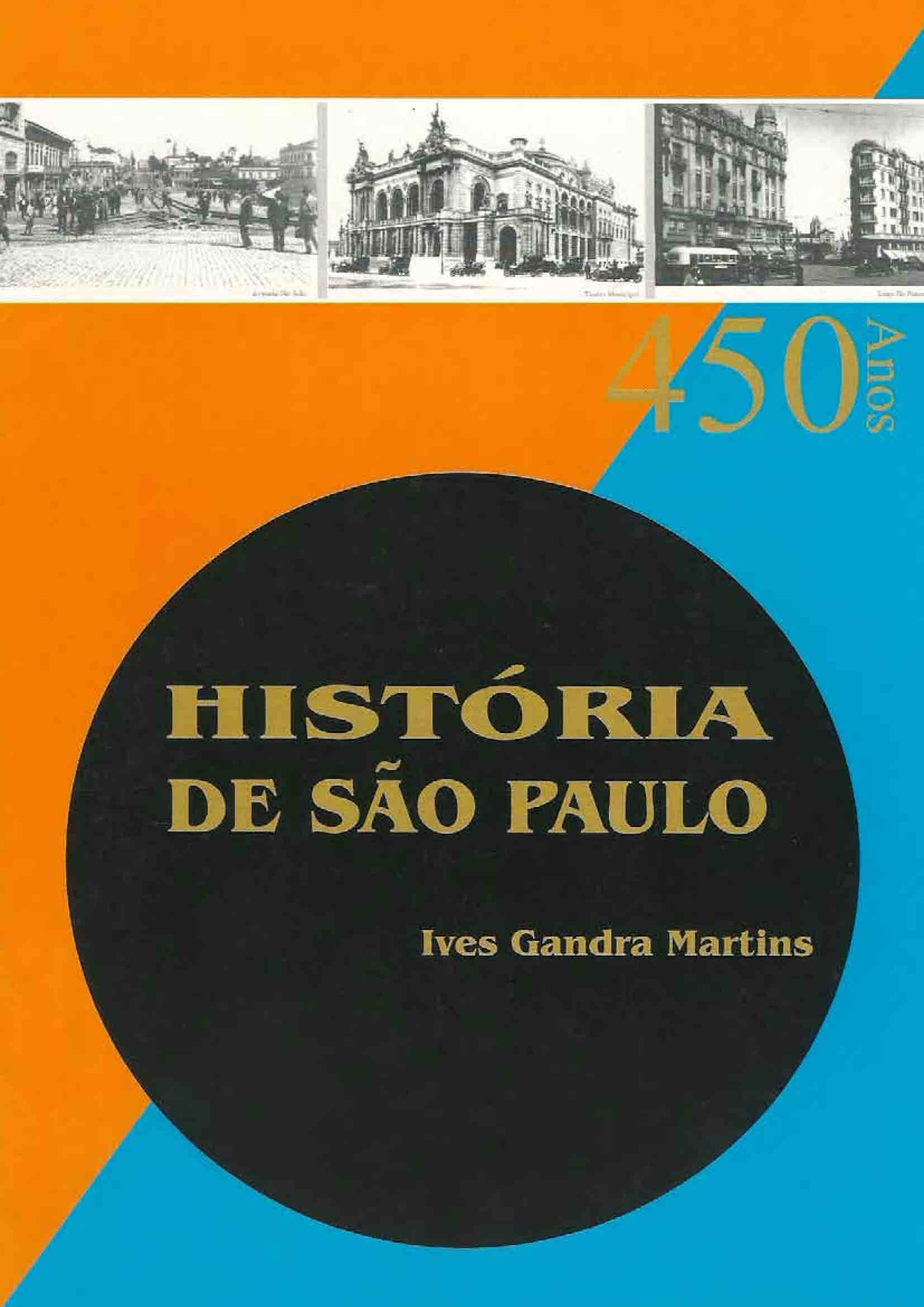 História de São Paulo: 450 anos