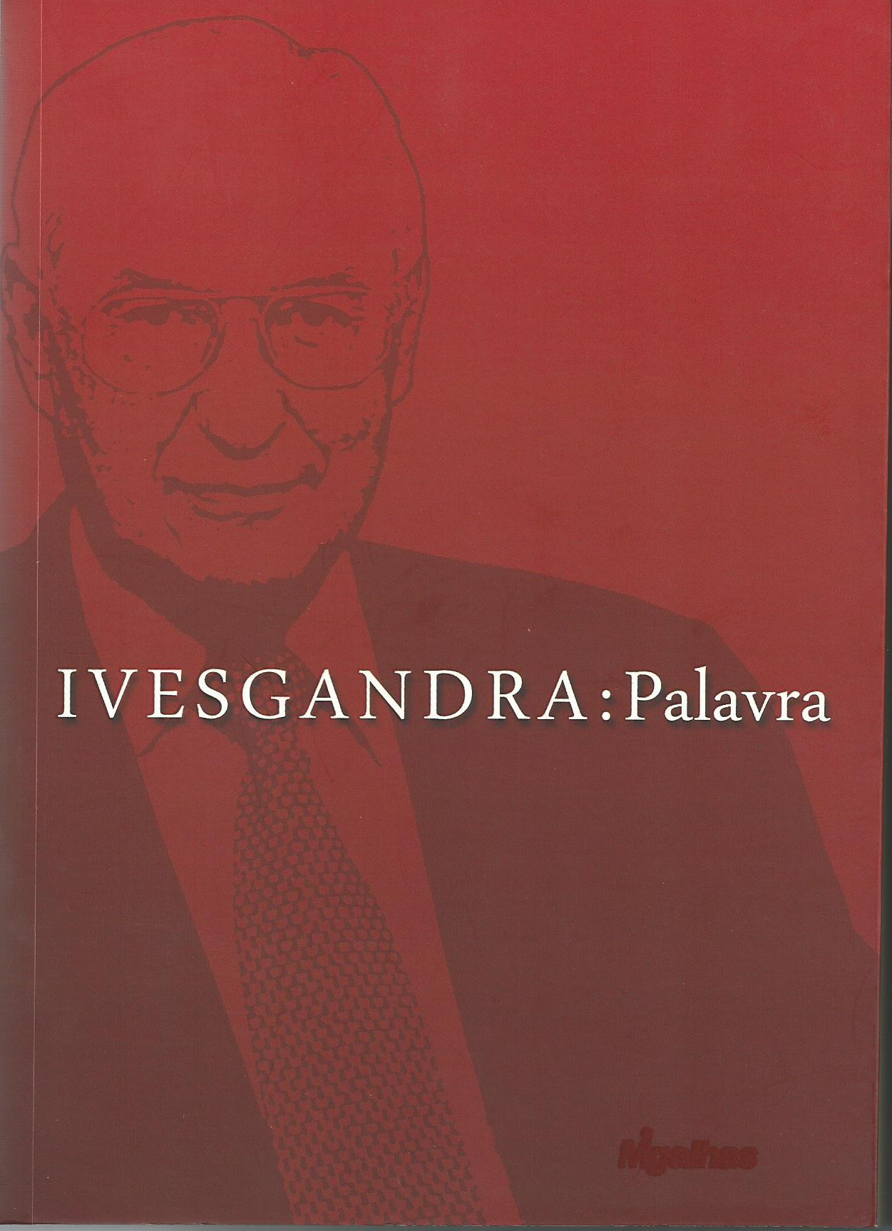 Ives Gandra: palavra