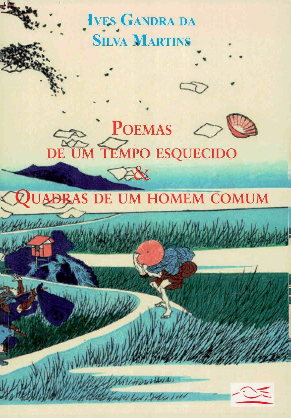 Poemas de um tempo esquecido & Quadras de um homem comum