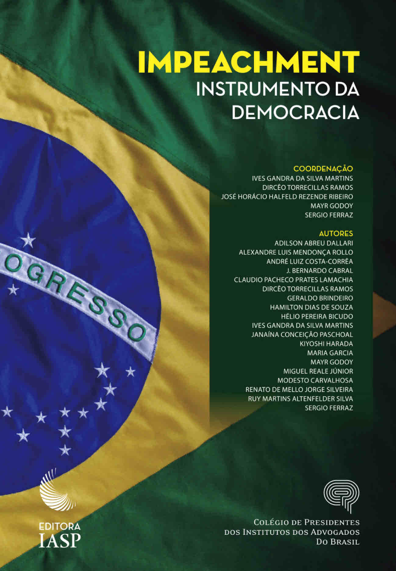 Impeachment: instrumento da democracia