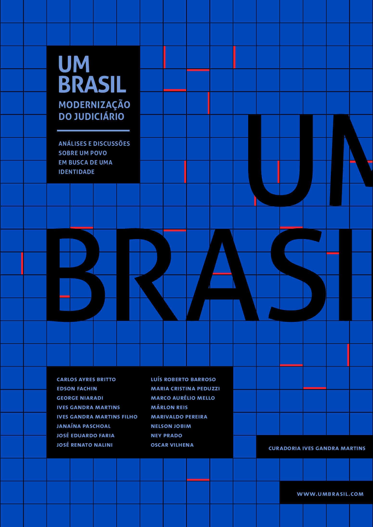 Um Brasil: especial modernização do judiciário