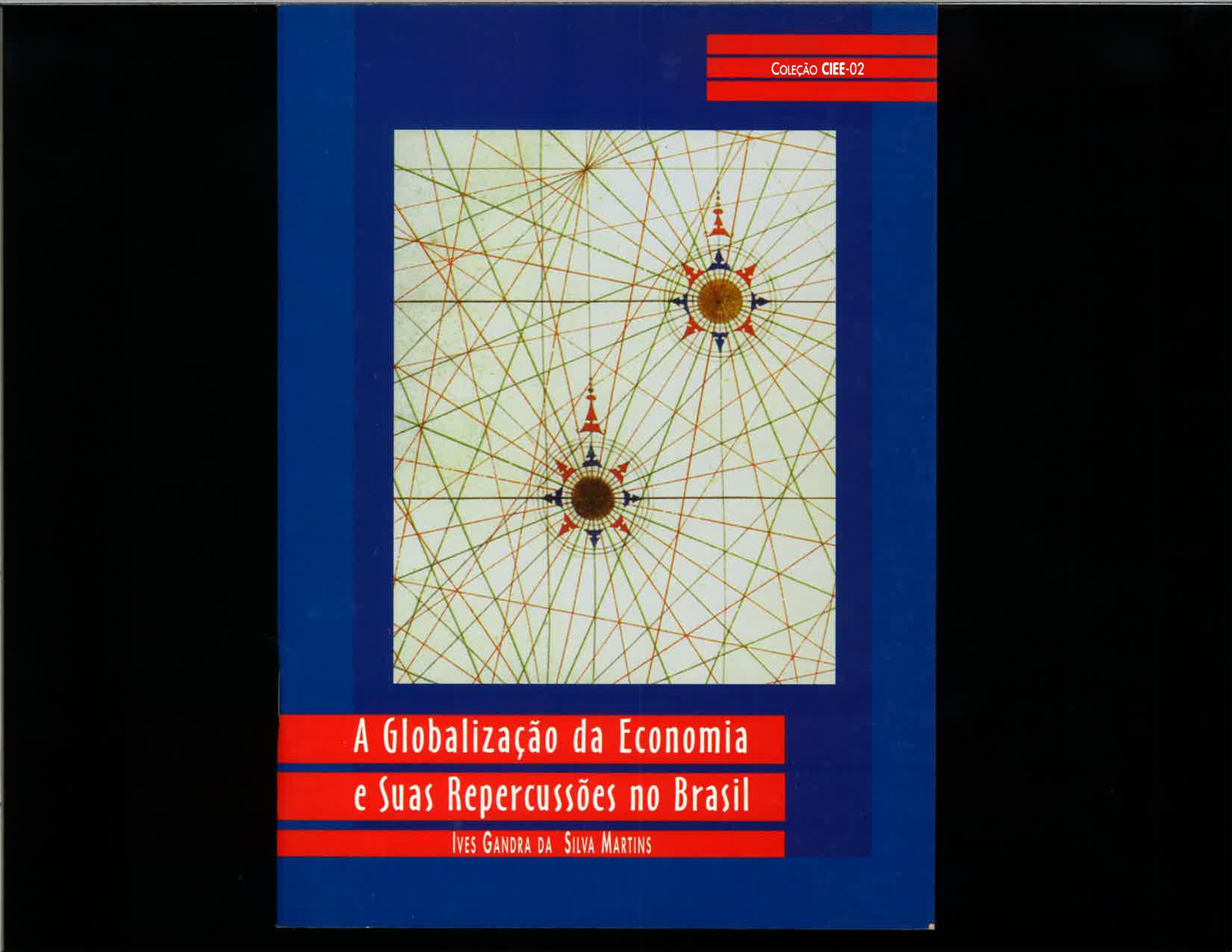 A Globalização da Economia e suas Repercussões no Brasil
