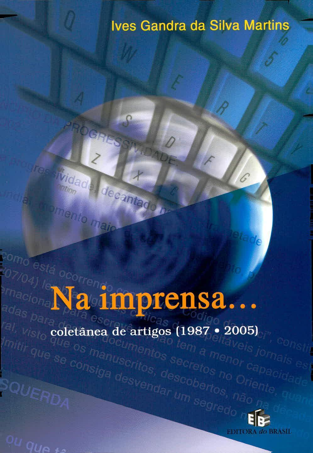 Na imprensa: coletânea de artigos (1987-2005)